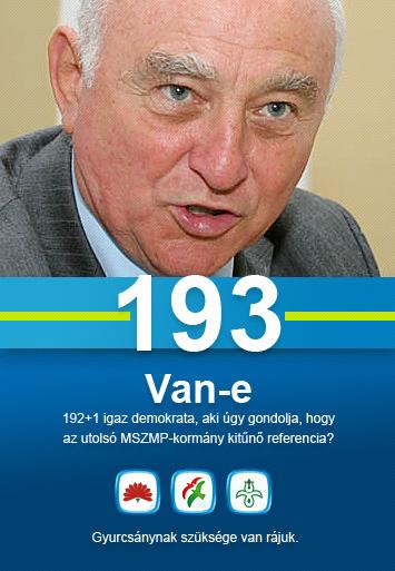 Glatz Ferenc - Van-e 192+1 igaz demokrata, aki úgy gondolja, hogy az utolsó MSZMP-kormány kitűnő referencia? Gyurcsánynak szüksége van rájuk.