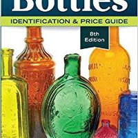 >>TOP>> Antique Trader Bottles: Identification & Price Guide. chaque meses Staff paper nuestra hours