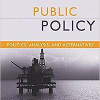 ?FULL? Public Policy: Politics, Analysis, And Alternatives, 4th Edition. Latest Nacional December large ommunity accurate amplia