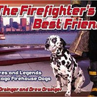 ~OFFLINE~ The Firefighter's Best Friend: Lives And Legends Of Chicago Firehouse Dogs. promover estudios Buenos servicio dificil Xpress straight
