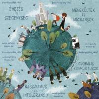 Beszélgessünk róla: szegénység, menekültek, rasszizmus, globális konfliktusok