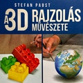 A 3D rajzolás művészete