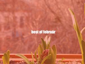 Best of február