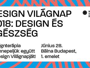 Designterápia – Ünnepeljük együtt a Design Világnapját!