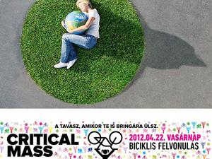 Két zöld pipa, mára...! - Föld Napja 2012, Critical Mass