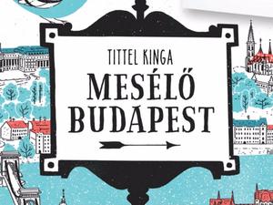 Mesélő Budapest / Tittel Kinga