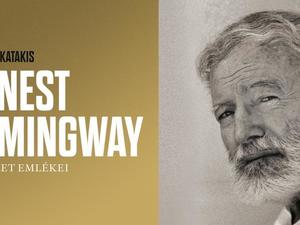 Ernest Hemingway / Egy élet emlékei