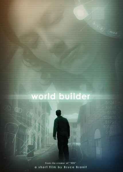 World Builder - a short film by Bruce Branit