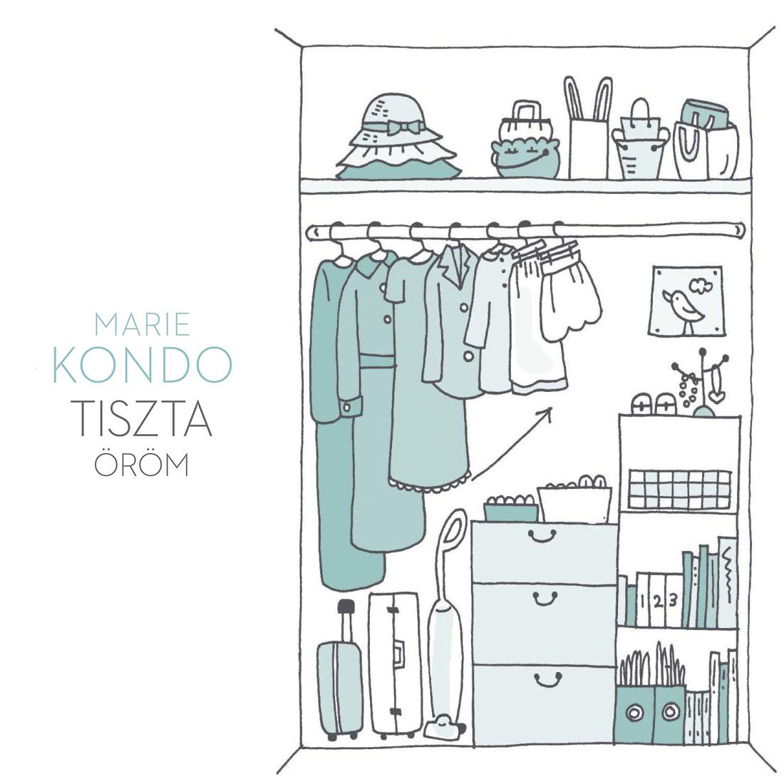 Könyvajánló: A rendteremtés művészete / Marie Kondo – Tiszta öröm