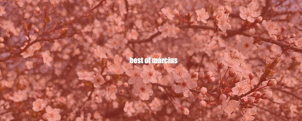 Best of március