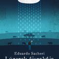 Bűntény marhákkal Argentin módra - Eduardo Sacheri: Lúzerek éjszakája