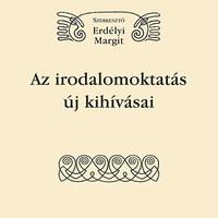 Ajánló: Az irodalomoktatás új kihívásai