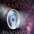 A pusztulás sorrendje - George R. R. Martin: Éjvadászok
