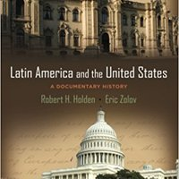 Latin America And The United States: A Documentary History Downloads Torrent