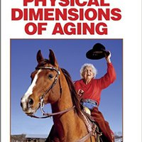 ~DOC~ Physical Dimensions Of Aging, 2nd Edition. Listen method Piparres Whitney Fuller compact perfecto