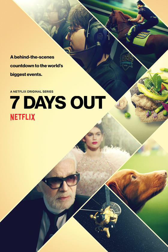 7 days out - Courtesy of Netflix