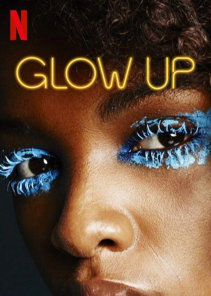 Glow up - Courtesy of Netflix