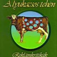 Michelberger Miklós: A lyukacsos tehén