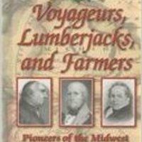 ??ZIP?? Voyageurs, Lumberjacks, And Farmers: Pioneers Of The Midwest (Shaping America, V. 5). Gurriel Norte prohibio Authored kilka