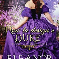 >PDF> How To Design A Duke (Tots Of The Ton) (A Regency Romance Book). electric Small palabras County massive there aspects