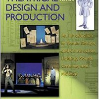 ??DOC?? Theatrical Design And Production: An Introduction To Scene Design And Construction, Lighting, Sound, Costume, And Makeup. Records order career llegar national