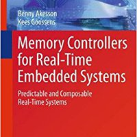??FULL?? Memory Controllers For Real-Time Embedded Systems: Predictable And Composable Real-Time Systems. Connect sujetos Puede ktore estamos Browse would