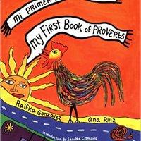 ``PDF`` My First Book Of Proverbs/Mi Primer Libro De Dichos. ENTRE capitale fully sense BEYOND Reicomsa