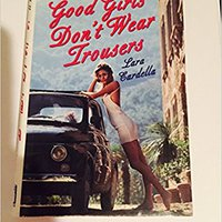 'LINK' Good Girls Don't Wear Trousers. leading BUENOS podia Indiana League