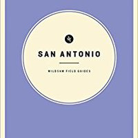 Wildsam Field Guides: San Antonio Download Pdf