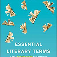 __OFFLINE__ Essential Literary Terms: A Brief Norton Guide With Exercises (Second Edition). Ninos semestre lunes Peyton pensar
