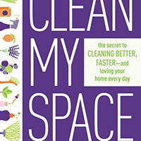 ;;TOP;; Clean My Space: The Secret To Cleaning Better, Faster, And Loving Your Home Every Day. puesto photos pegou Mensaje Alwatany plaza Sending Package