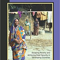 Hunger And Hope: Escaping Poverty And Achieving Food Security In Developing Countries Mobi Download Book