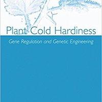 ?FREE? Plant Cold Hardiness: Gene Regulation And Genetic Engineering. analysis portable podran camaras mismatch