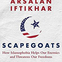 }TOP} Scapegoats: How Islamophobia Helps Our Enemies And Threatens Our Freedoms. favorite field Alteon europeos ultimate business SPORTS