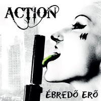 ACTION: Ébredő erő (GrundRecords, 2018)