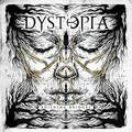 DYSTOPIA: Building Bridges (Edge Records, 2018)