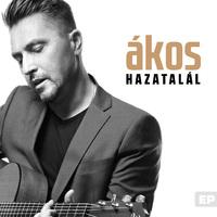 ÁKOS: Hazatalál EP (Fehér Sólyom, 2018)