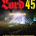LORD: előrendelhető a születésnapi koncert DVD és a Lord 45 album vinyl verziója