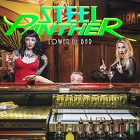 STEEL PANTHER: Lower the Bar (Open E Records, 2017)