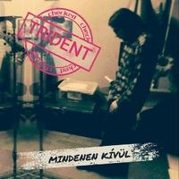 TRIDENT: Mindenen kívül EP (E.Z.S. Music, 2019)