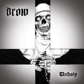 DROW: Unholy EP (Nail Records, 2020)
