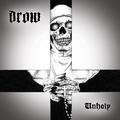 DROW: Unholy EP (Nail Records, 2020)