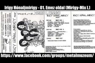 Az Irigy Hónaljmirigy története - 1.rész: A kezdetek (1990-1994)