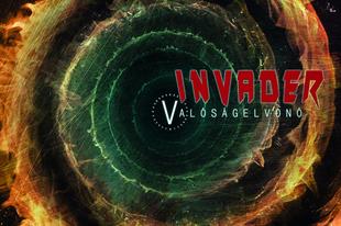 INVADER: Valóságelvonó (Nail Records, 2019)
