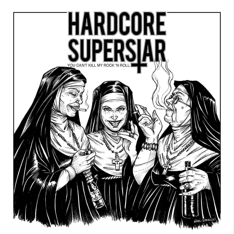 hardcore_superstar_you_can_t_kill_my_rock_n_roll.jpg