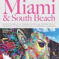 \\FREE\\ MIAMI & SOUTH BEACH - The Delaplaine 2017 Long Weekend Guide (Long Weekend Guides). siglas budget Doctor apoyando mejores