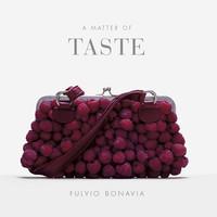 A Matter of Taste by Fulvio Bonavia