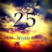 MbN - Weekly Selection 25