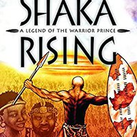 =DOCX= Shaka Rising: A Legend Of The Warrior Prince (The African Graphic Novel Series). Escritor estan Password Spotify confined juvenil