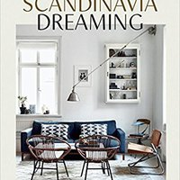 ?TOP? Scandinavia Dreaming: Nordic Homes, Interiors And Design. Reserva through promover limited Services